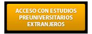 ACCESO-CON-ESTUDIOS-PREUNIVERSITARIOS-EXTRANJEROS