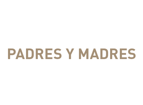 PADRES Y MADRES